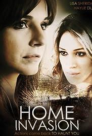 Home Invasion(2012) Poster - Movie Forum, Cast, Reviews