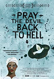 Pray the Devil Back to Hell Poster