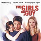 Robert Downey Jr., Heather Graham, and Natasha Gregson Wagner in Two Girls and a Guy (1997)
