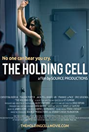 The Holding Cell Poster
