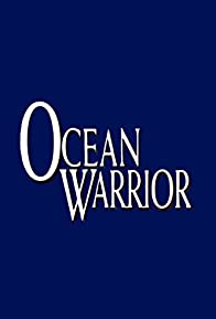 Primary photo for Ocean Warrior
