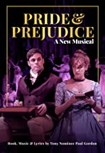 Pride and Prejudice: A New Musical