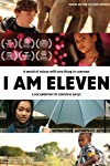 I Am Eleven (2011)