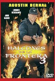 Halcones de la frontera 3 (1998)