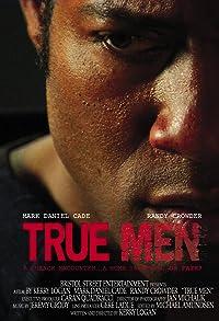 Primary photo for True Men