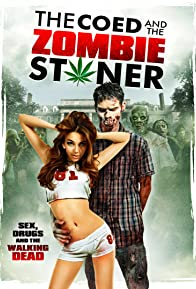 Primary photo for The Coed and the Zombie Stoner