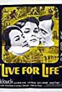 Live for Life (1967) Poster
