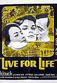 Live for Life(1967) Poster - Movie Forum, Cast, Reviews