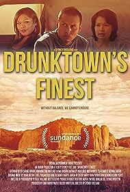 Drunktown's Finest (2015) Poster - Movie Forum, Cast, Reviews