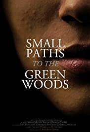 Small Paths to the Green Woods Poster