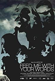 Feed Me with Your Words Poster