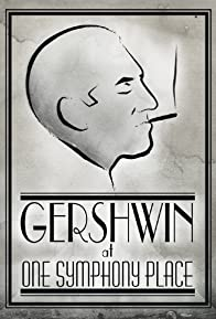 Primary photo for Gershwin at One Symphony Place