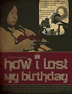Recommended movies 2017 to watch How I Lost My Birthday [1020p]