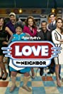 Love Thy Neighbor (2013) Poster