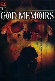 The God Memoirs (2007)