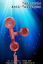 Tachyonic Anti-Telephone
