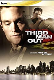 Third Man Out (2005) Poster - Movie Forum, Cast, Reviews