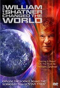 Primary photo for How William Shatner Changed the World