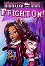 Monster High: Fright On (2011) Poster