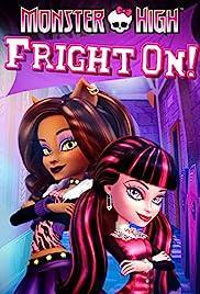 Monster High: Fright On Poster