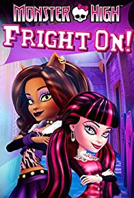 Primary photo for Monster High: Fright On