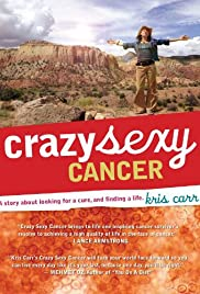 Crazy Sexy Cancer Poster