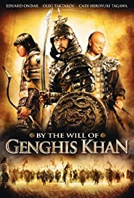 Primary photo for By the Will of Chingis Khan