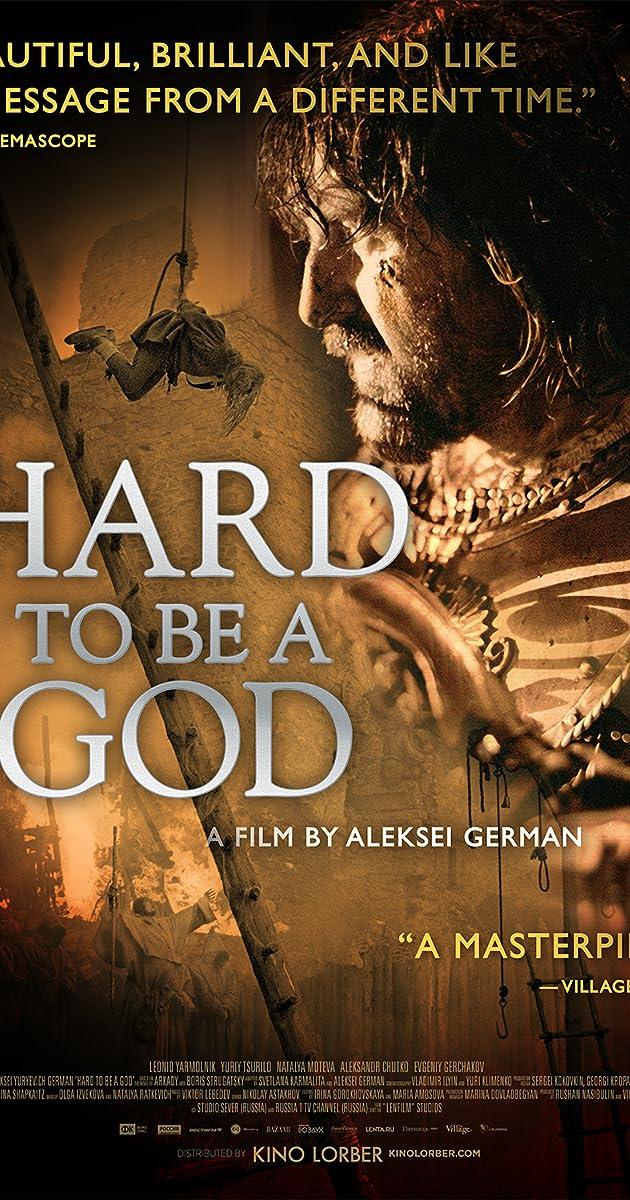 Hard to Be a God (2014)