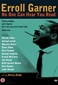 Primary photo for Erroll Garner: No One Can Hear You Read