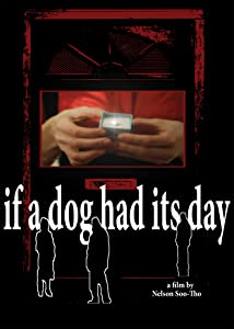 Full free downloads movies If a Dog Had Its Day USA [hdrip]