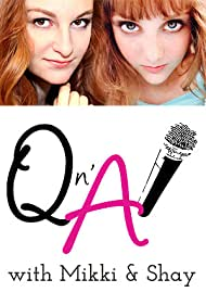 Mikayla Shae Chapman and Shayna Brooke Chapman in Q N' A with Mikki and Shay (2011)
