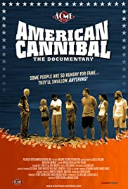 American Cannibal (2006) Poster - Movie Forum, Cast, Reviews