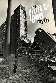 The Pruitt-Igoe Myth (2011)