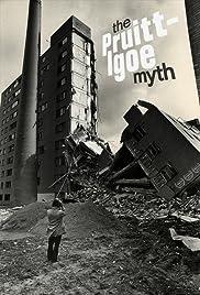 The Pruitt-Igoe Myth(2011) Poster - Movie Forum, Cast, Reviews