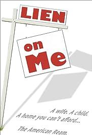 Lien on Me Poster