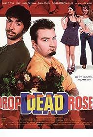 Drop Dead Roses (2001)