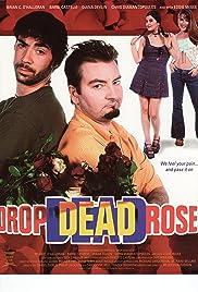 Drop Dead Roses Poster