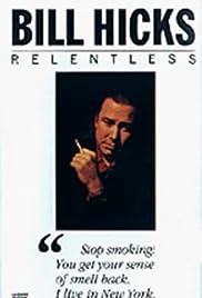 Bill Hicks: Relentless Poster