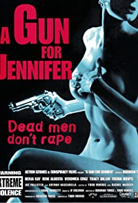 Primary photo for A Gun for Jennifer