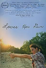 Loves Her Gun (2014) Poster - Movie Forum, Cast, Reviews
