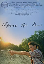 Loves Her Gun(2013) Poster - Movie Forum, Cast, Reviews