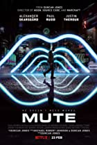 Mute (2018) Poster