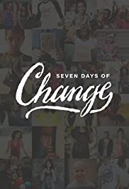 Seven Days of Change Poster