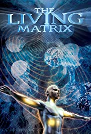 The Living Matrix Poster