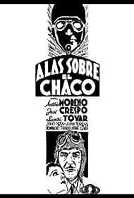 José Crespo and Lupita Tovar in Alas sobre El Chaco (1935)