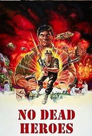 No Dead Heroes (1986) 1080p