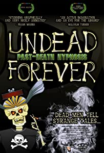 New movies downloading for free Undead Forever: Past-Death Hypnosis [1080i]