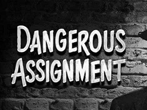 Dangerous Assignment (1952)