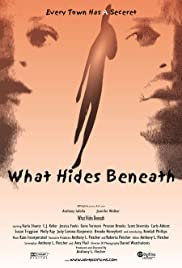 What Hides Beneath Poster