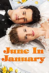 June in January (2014) Poster - Movie Forum, Cast, Reviews